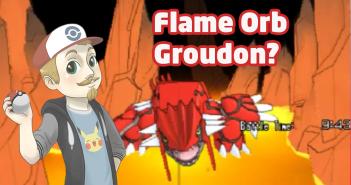 Flame Orb Groudon